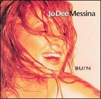 Burn - Jo Dee Messina