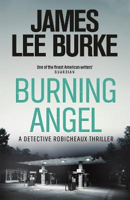 Burning Angel - Burke, James Lee
