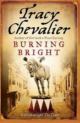 Burning Bright - Chevalier, Tracy