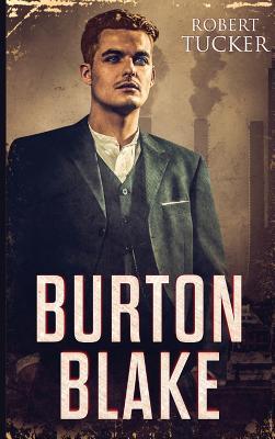 Burton Blake - Tucker, Robert