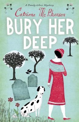 Bury Her Deep - McPherson, Catriona
