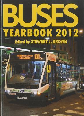 Buses Yearbook 2012 - Brown, Stewart J.