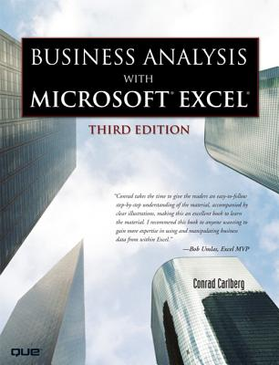 Business Analysis with Microsoft Excel - Carlberg, Conrad, PH.D.