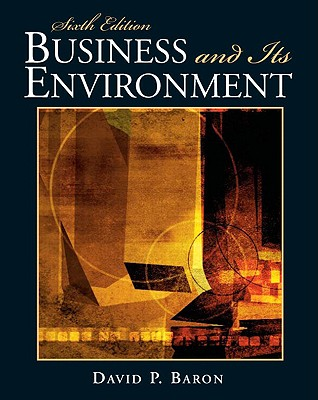 Business and Its Environment - Baron, David P