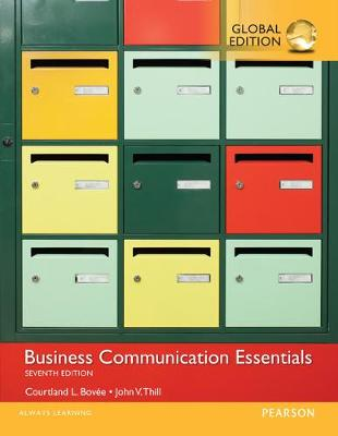 Business Communication Essentials - Bovee, Courtland L., and Thill, John V.
