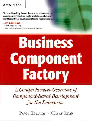 Business Components Factory - Herzum, Peter, and Sims, Oliver