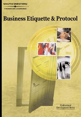Business Etiquette & Protocol: Professional Development Series - Bennett, Carol, and Carol, Bennett