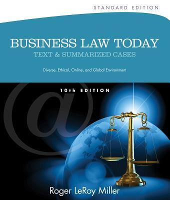 Business Law Today, Standard: Text and Summarized Cases - Miller, Roger LeRoy
