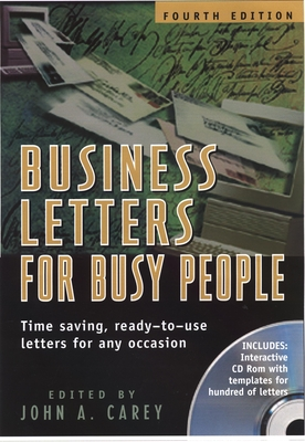 Business Letters for Busy People - Carey, John A (Editor), and Weinberg, Gary (Introduction by)
