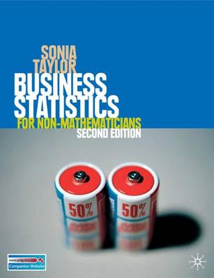 Business Statistics: For Non-Mathematicians - Taylor, Sonia