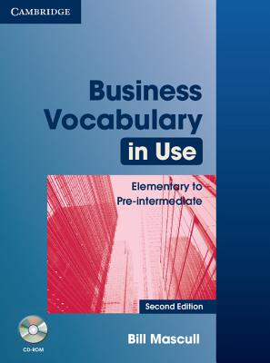Business Vocabulary in Use: Elementary to Pre-Intermediate with Answers - Mascull, Bill