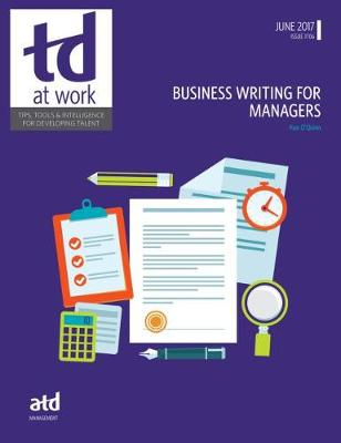 Business Writing for Managers - O'Quinn, Ken