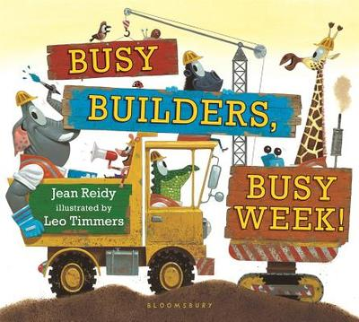 Busy Builders, Busy Week! - Reidy, Jean