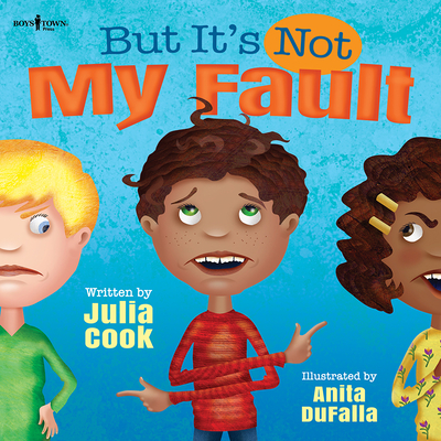 But It's Not My Fault! - Cook, Julia