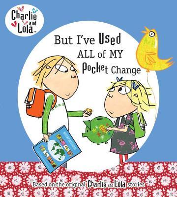 But I've Used All of My Pocket Change - Child, Lauren