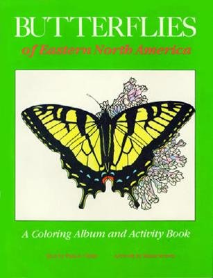 Butterflies of Eastern North America: A Coloring Album and Activity Book - Strawn, Susan