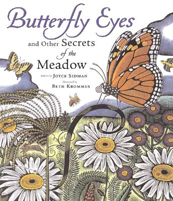 Butterfly Eyes and Other Secrets of the Meadow - Sidman, Joyce