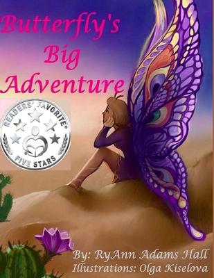 Butterfly's Big Adventure: Children's Book - Hall, Mrs Ryann Adams