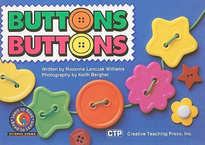 Buttons, Buttons - Williams, Rozanne Lanczak, and Bergher, Keith (Photographer)