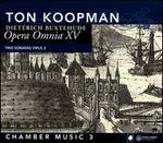 Buxtehude: Opera Omnia XV - Chamber Music, Vol. 3
