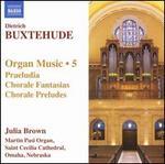 Buxtehude: Organ Music 5