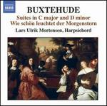 Buxtehude: Suites in C major and D minor; Wie schön der Morgenstern