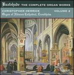 Buxtehude: The Complete Organ Works, Vol. 2