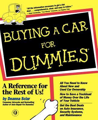 Buying a Car for Dummies - Sclar, Deanna