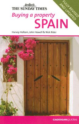 Buying a Property: Spain - Rider, Nick, and Holtom, Harvey, and Howell, John
