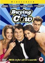 Buying the Cow - Walt Becker