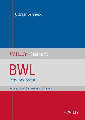 BWL Basiswissen - Schneck, Ottmar