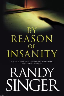 By Reason of Insanity - Singer, Randy