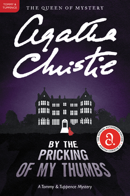 By the Pricking of My Thumbs - Christie, Agatha