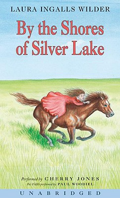 By the Shores of Silver Lake CD - Wilder, Laura Ingalls, and Jones, Cherry (Read by)