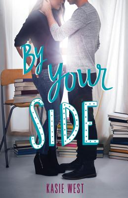 By Your Side - West, Kasie