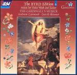 Byrd Edition, Vol. 6: Music for Holy Week and Easter - Patrick Russill (organ); The Cardinall's Musick; Andrew Carwood (conductor)