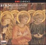 Byrd: Mass for 4 voices / Mass for 5 voices