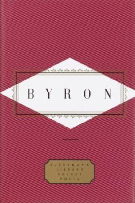 Byron: Poems - Byron, G Gordon, Lord, and Washington, Peter (Editor)