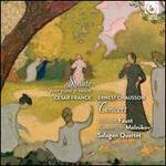 César Franck: Sonate pour Piano et Violon; Ernest Chausson: Concert