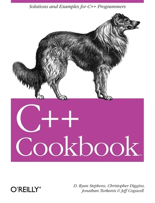 C++ Cookbook - Stephens, D Ryan, and Diggins, Christopher, and Turkanis, Jonathan