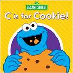 """""""C"""" Is for Cookie"""