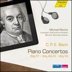 C.P.E. Bach: Piano Concertos, Wq. 17, 43/4, 14