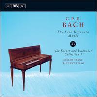 C.P.E. Bach: The Solo Keyboard Music, Vol. 33 -