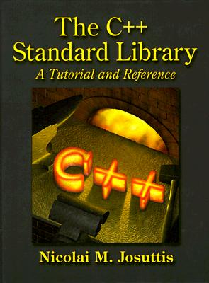 C++ Standard Library: A Tutorial and Reference - Josuttis, Nicolai M