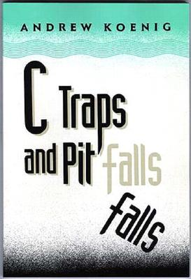 C Traps and Pitfalls - Koenig, Andrew
