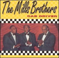 Cab Driver - The Mills Brothers