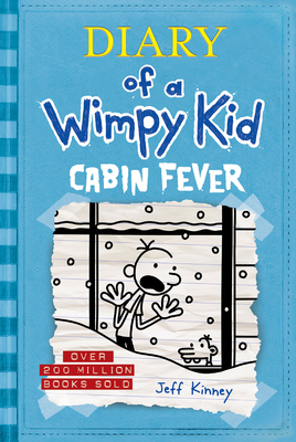 Cabin Fever (Diary of a Wimpy Kid #6) - Kinney, Jeff