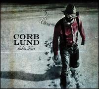 Cabin Fever - Corb Lund