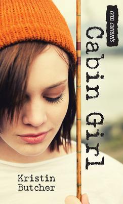 Cabin Girl - Butcher, Kristin