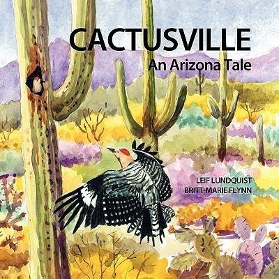 Cactusville - Lundquist, Leif